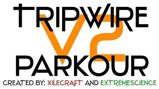Minecraft Map: TripWire Parkour v2! Created by XileCraft and ExtremeScience!