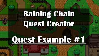 Raining Chain Quest Creation Example #1: The Basics & Death Event