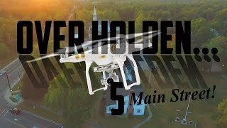 Over Holden #5 - Main Street Flight with DJI Phantom 3 Professional