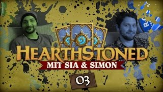 [3/4] Hearthstone: Heroes Of Warcraft mit Sia und Simon| Hearthstoned | 06.10.2015