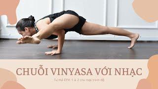 Chuỗi Vinyasa Với Nhạc | Power Yoga Flow Thăng Bằng Tay EPK 1 & 2 | Hà My Yoga