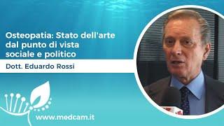 Osteopatia: Stato dell'arte dal punto di vista sociale e politico - Dott. Eduardo Rossi