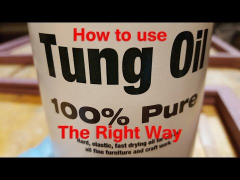 How to Apply Pure Tung Oil to Wood (the right way)