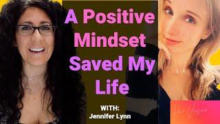 Having a Positive Mindset Saved Her Life
