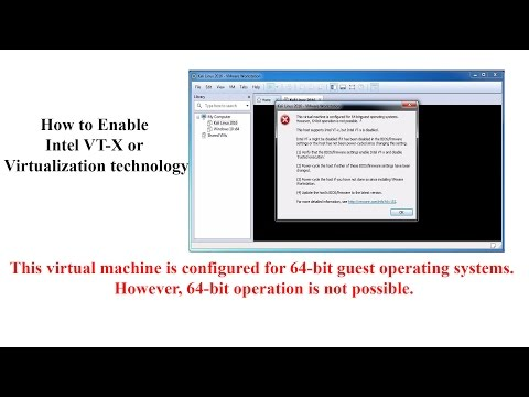 How to Enable Intel VT-X or Intel Virtualization technology or VT-D