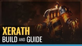 League of Legends - Xerath Build and Guide