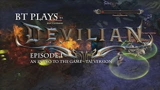 BT Plays - Devilian - A Quick Intro to the Game