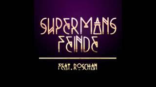 Supermans Feinde feat. Roschan - Soll das alles sein