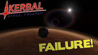 FAILURE! - Kerbal Space Program (ExoMars Style Mission)