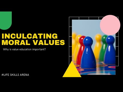 INCULCATING MORAL VALUES