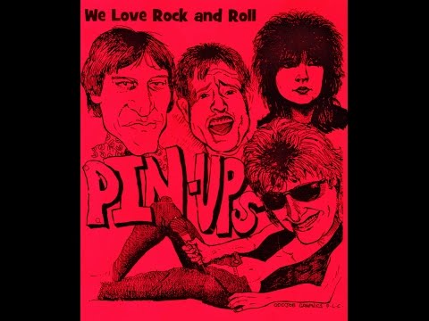 ''We Love Rock and Roll''  -  Pin Ups