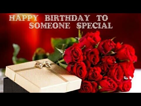 happy birthday wish for someone very special ll birthday whatsapp status video ll greetingsquotes