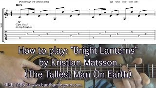 Bright Lanterns | Tallest Man On Earth | Guitar lesson with TABS