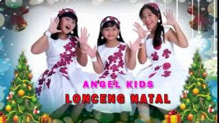 "NATAL ANGEL KIDS "" LONCENG NATAL """