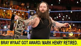 Bray wyatt got worst award in WWE / Mark Henry Retired From WWE , Big news Update.