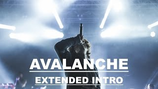 Bring Me The Horizon - Avalanche (EXTENDED INTRO)