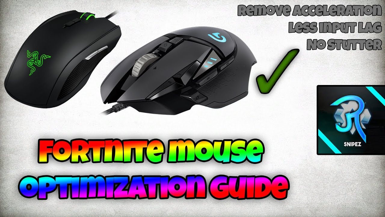 Mouse Optimizing Guide Fortnite No Acceleration Less Input Lag
