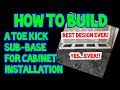 How To Build A Toe Kick Sub Base For Cabinet Installation