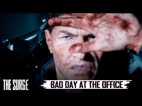The Surge - Bad day at the office