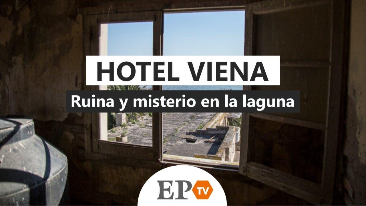 Hotel Viena - Miramar: ruina y misterio en la laguna