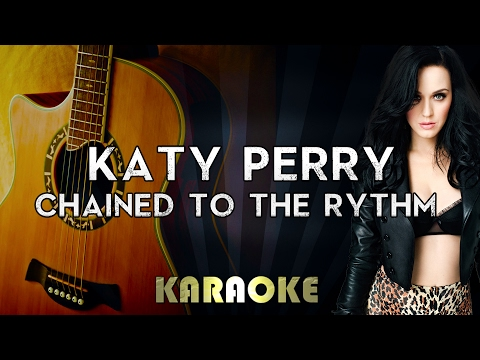 Katy Perry - Chained To The Rhythm (Acoustic Guitar Karaoke/Instrumental/Lyrics) ft. Skip Marley