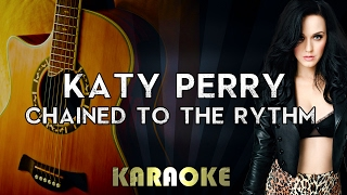 Katy Perry - Chained To The Rhythm (Acoustic Guitar Karaoke/Instrumental/Lyrics) ft. Skip Marley