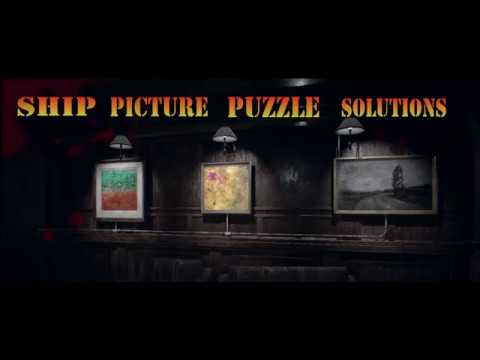 Residen Evil 7 SHIP PICTURE PUZZLE SOLUTIONS