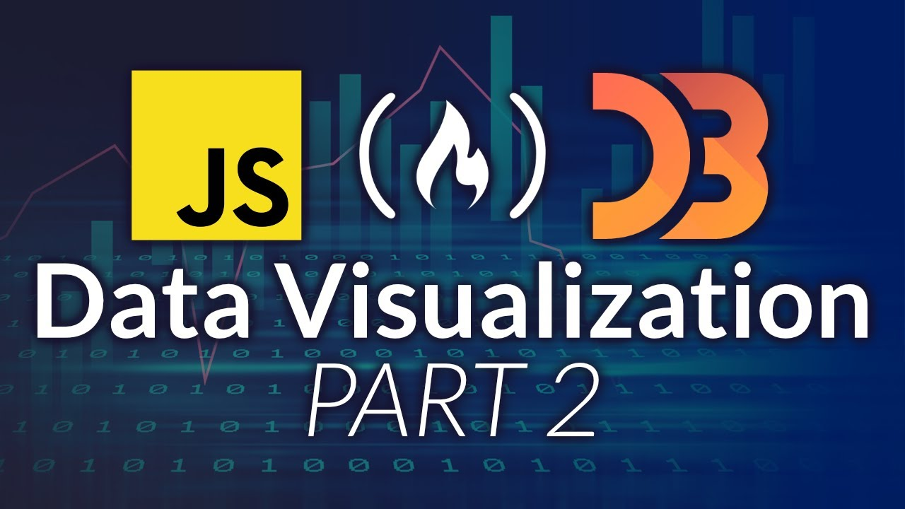 Data Visualization with D3, JavaScript, React - Full Course [PART 2]