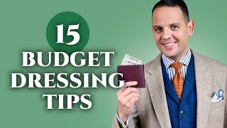 15 Tips On How To Dress Like A Gentleman On A Budget - Gentleman