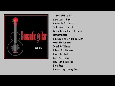 Romantic Songs by Instrumental Guitar (Vol. 2)