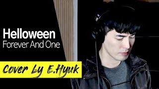 Helloween - Forever And One - Cover by E.Hyuk