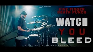 Five Finger Death Punch - Watch You Bleed (Cinematic Drum Cover) 1080P
