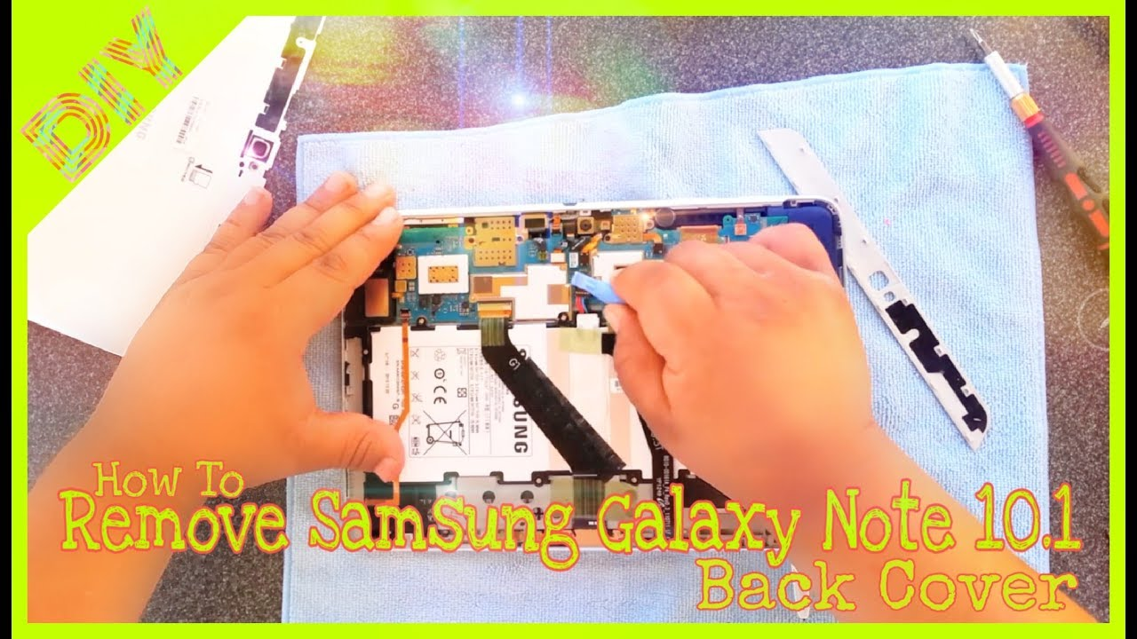 size 40 70593 87e61 How to take off back cover for Samsung Galaxy Note 10.1 │ *Updated Video