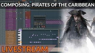 Composing Music Live - Hans Zimmer's Pirates Of The Caribbean in FL Studio (Episode 1)
