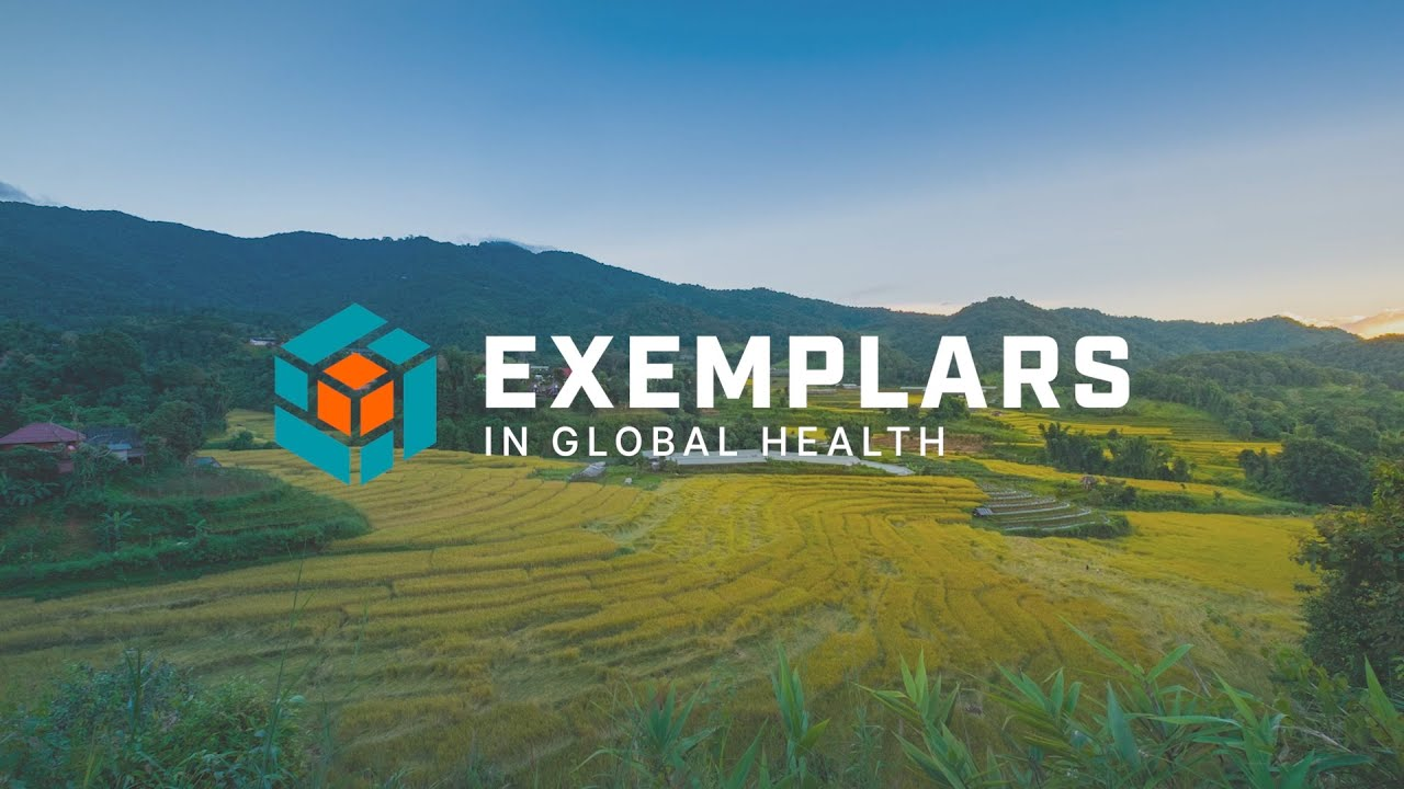 Exemplars in Global Health