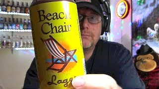Beach Chair Lager (beer Review 208)