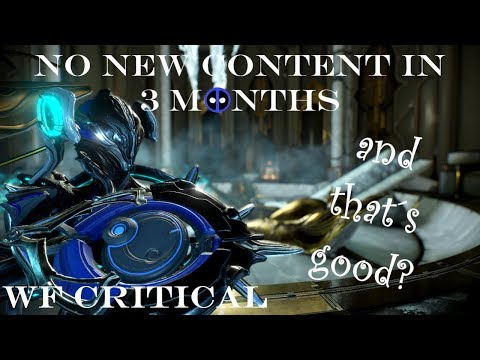 Almost no New Content in 3 months, and that's Good? - Warframe Critical thumbnail