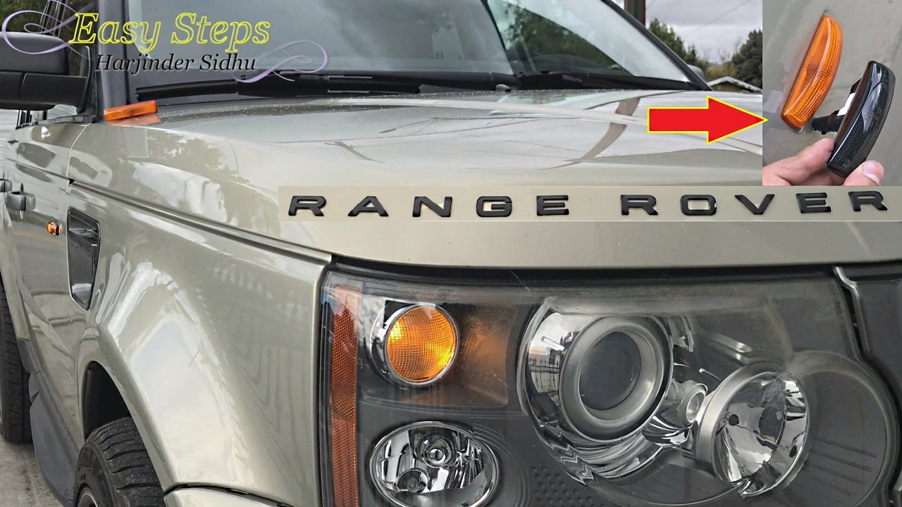 How To Change Side Marker Lights On Range Rover Sport