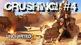 Uncharted 3: Crushing! - Capítulo 4: A Caçada!