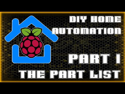 The Part List | Part 1 | DIY Home Automation System