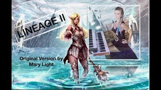 LINEAGE II 💎 ( atmospheric Cover by Mary Light)