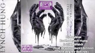 Brotha Lynch Hung - Coathanga Strangla/Suicide Watch (Skrewed & Blowed) Dj Rayblac