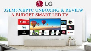 LG 32LM576BPTC SMART LED TV UnBoxing And Depth Review : Budget Smart LED TV