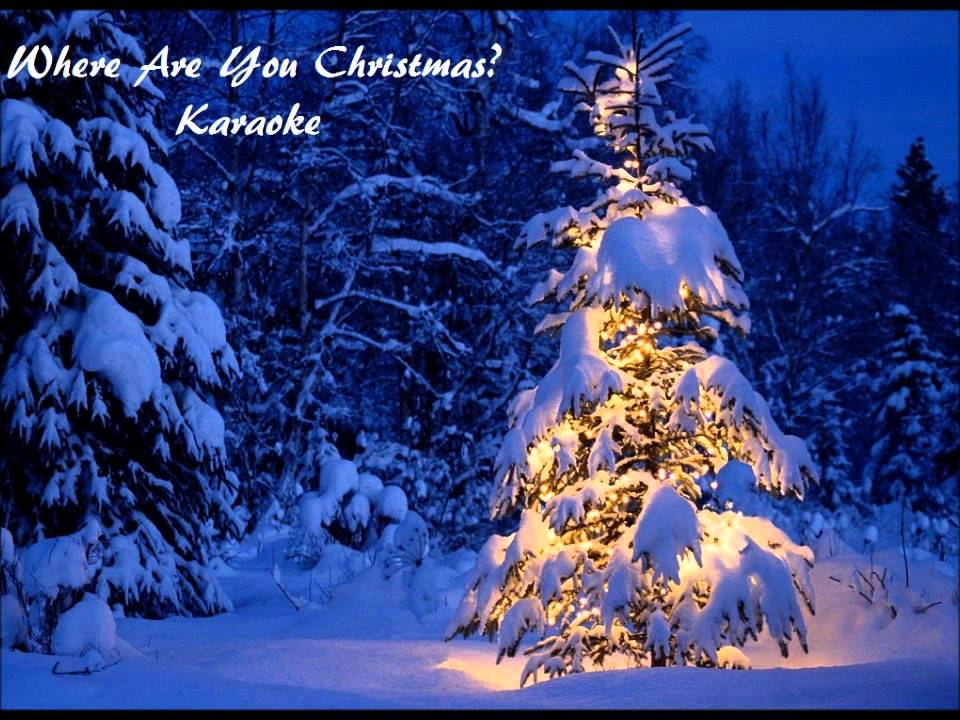 Where Are You Christmas? - Faith Hill Karaoke - YouTube