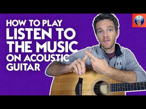 How To Play Listen To The Music On Acoustic Guitar Doobie Brothers