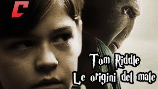 Tom Riddle - Le origini del male