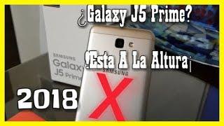 SAMSUNG J5 PRIME en 2018 ¿Vale la pena? / Review en español