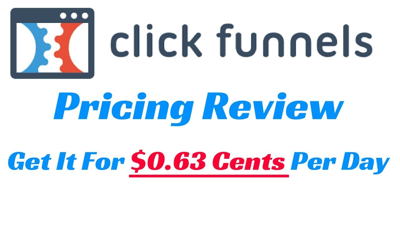 Clickfunnels Pricing | How to Get Clickfunnels For $0.63 A Day | Clickfunnels Review