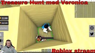 Treasure hunt med Veronica - Roblox - STREAM
