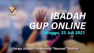 IBADAH GUP ONLINE 25 JULI 2021